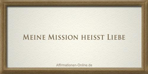 affirmation mission liebe